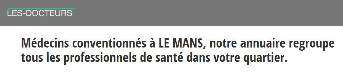 Les-docteurs.fr est la plateforme idéale pour trouver un médecin du Mans